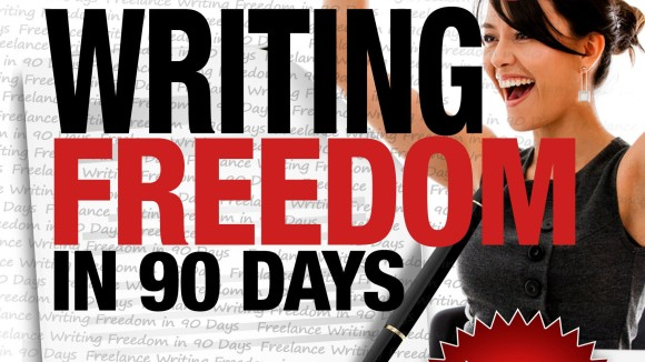 Freelance Writing Freedom in 90 Days ebook